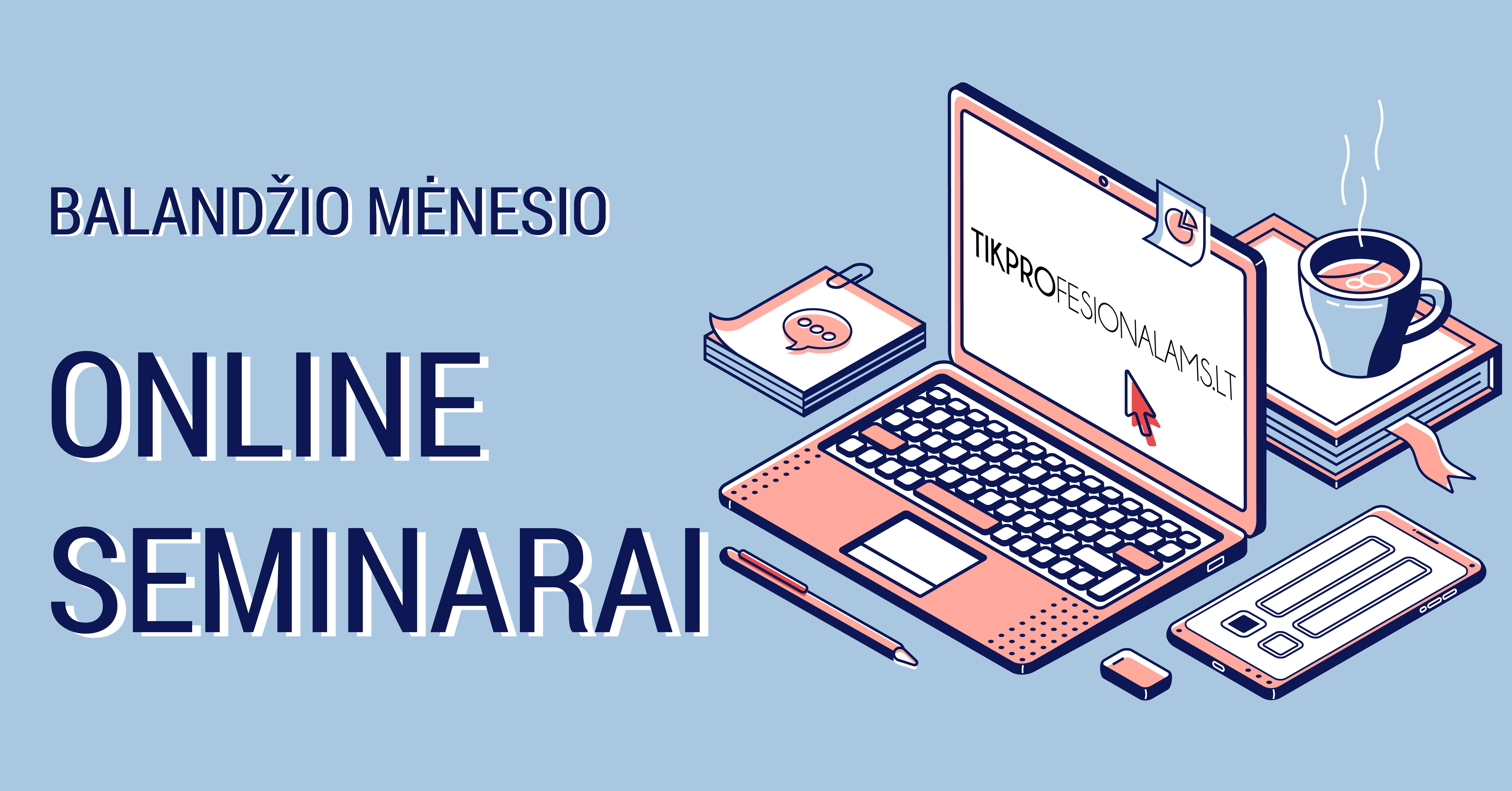 Online seminarai, balandis